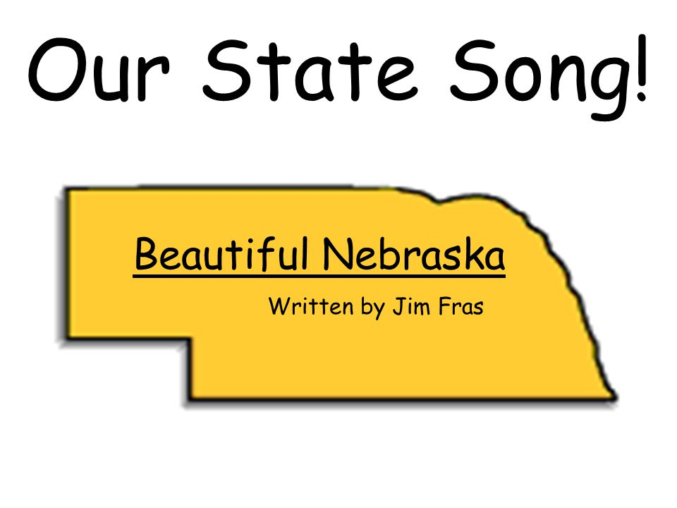 State Song Of Nebraska
