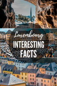 20 Amazing Interesting Facts About Luxembourg | Things To Do In Luxembourg