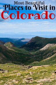 7 Best Tourist Attraction Places To Visit In Colorado